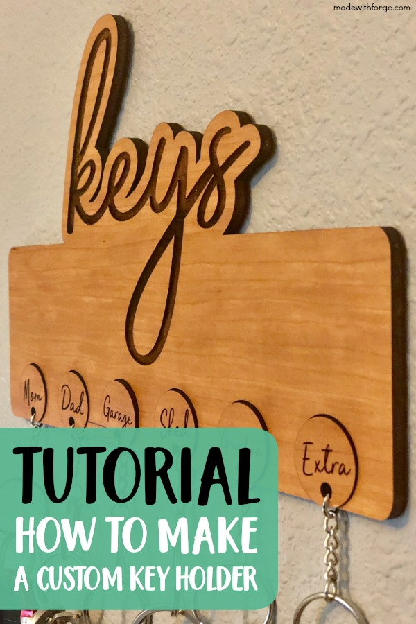 Tutorial: Wooden Key Holder with Free Cut Files - Made with